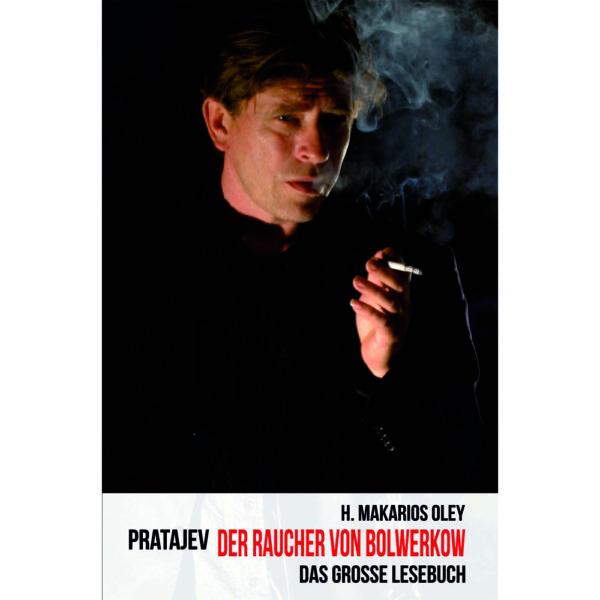 Pratajev - Der Raucher von Bolwerkow Buch