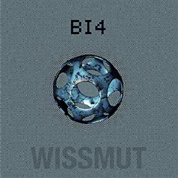 Wissmut - Bi4 - LP